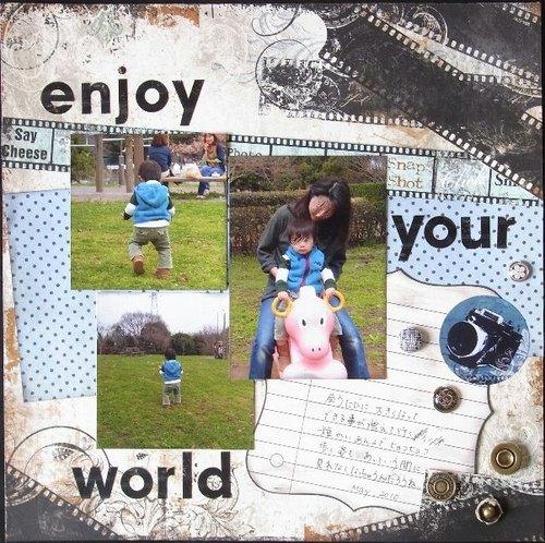 enjoy your world
